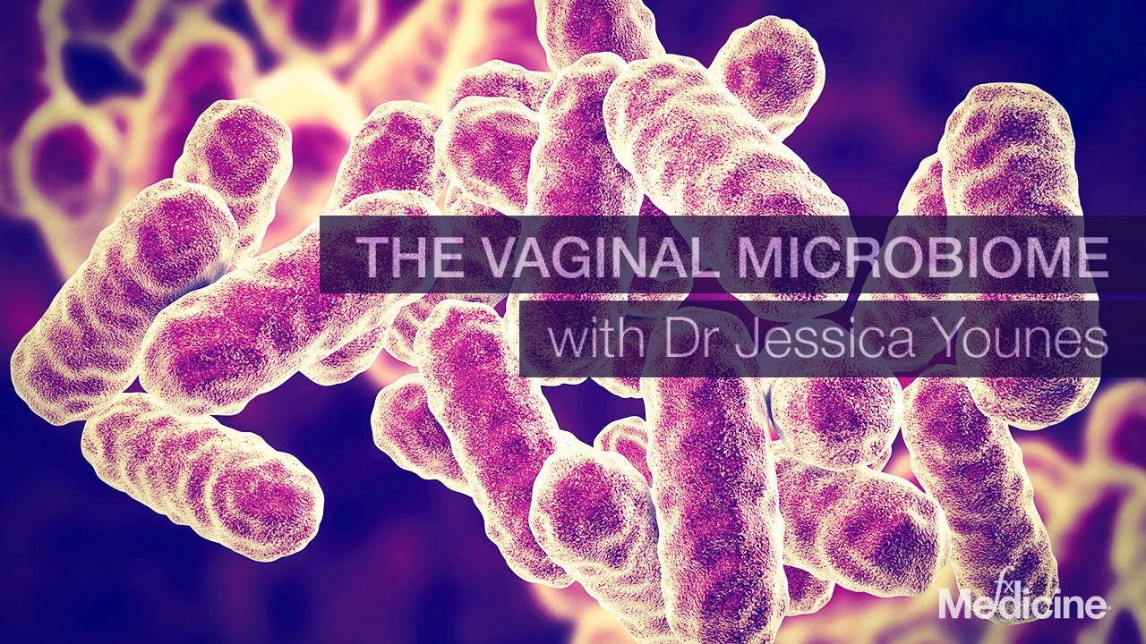 Why your vaginal microbiome