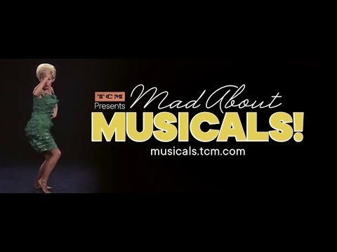 Mad About Musicals! A Free Online Class Dedicated to the History of Hollywood Musicals