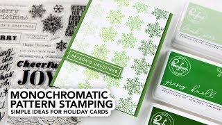 Monochromatic Pattern Stamping (Simple Holiday Card Designs)