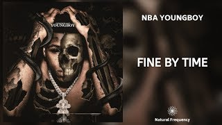 YoungBoy Never Broke Again - Fine By Time (432Hz)