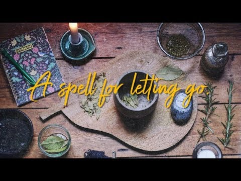 A Ritual for letting go - Enchanted Spellwork EP. 1