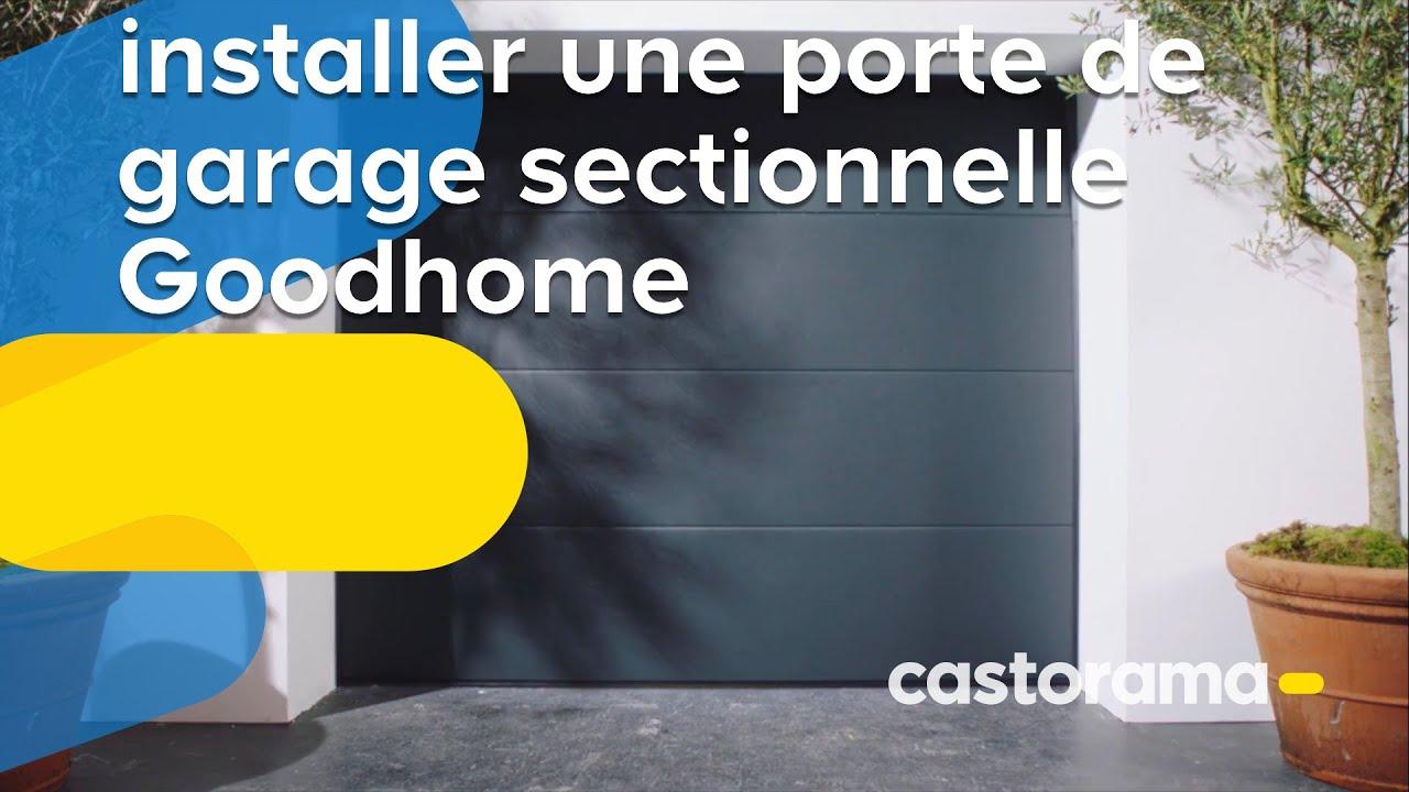 Comment installer une porte de garage sectionnelle Goodhome - Castorama