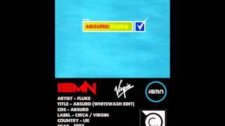 (((IEMN))) Fluke - Absurd (Whitewash Edit) - Circa / Virgin 1997 - Breaks, Big Beat, Techno