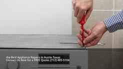 Appliance Repairs Near Me Austin Texas