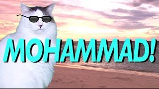 HAPPY BIRTHDAY MOHAMMAD! - EPIC CAT Happy Birthday Song