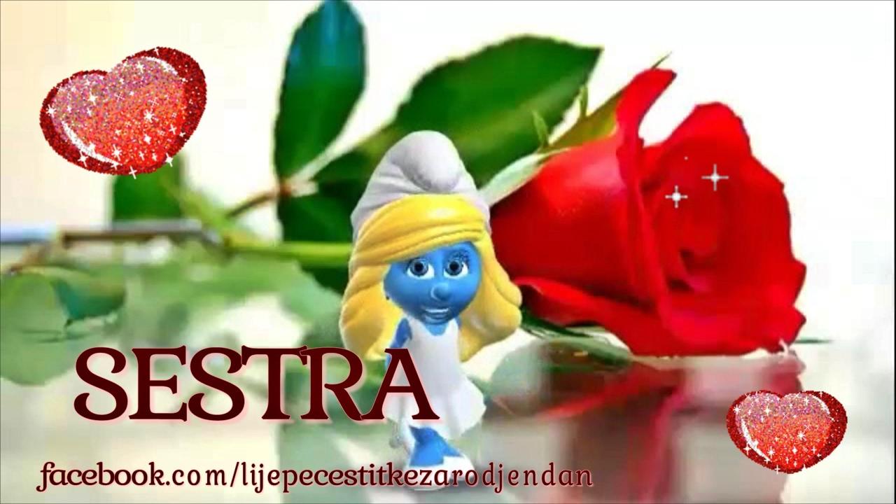 rođendanska čestitka za sestru MOJOJ SESTRI ❤   YouTube rođendanska čestitka za sestru