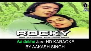 Aa Dekhe Zara (Rocky) HD KARAOKE BY AAKASH