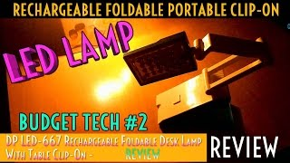 DP LED-667 Rechargeable Foldable Desk Lamp - REVIEW! [Very Good?] BudgetTech #2