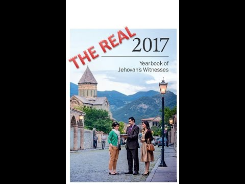 JW.Org: The REAL 2017 Yearbook of Jehovah's Witnesses/Watchtower