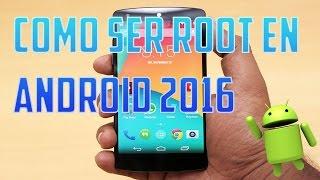 Como ROOTEAR cualquier Android - 2016 - Nuevo metodo Android vk