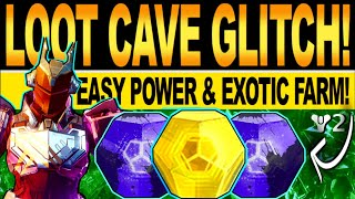 Destiny 2 | NEW LOOT CAVE GLITCH! How To Get Easy EXOTIC & POWER, Fast Loot FARM! Season of Arrivals