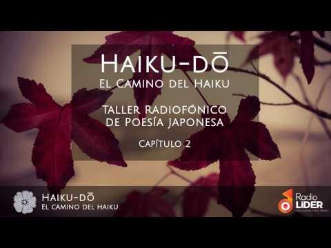 Taller de Haiku-dō Radio Líder. Programa 2