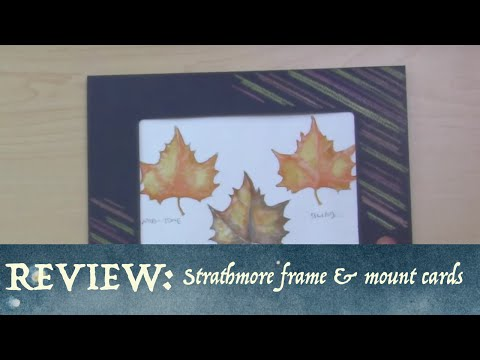 strathmore-frame-&-mount-cards-review-&-ideas!