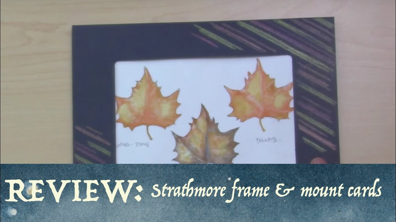 Strathmore frame mount cards review and ideas youtube strathmore frame mount cards review and ideas kristyandbryce Choice Image