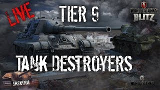 Tier 9 Tank Destroyers - Live Stream - Wot Blitz