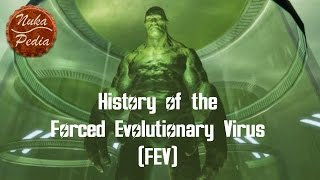 NukaPedia - History of the Forced Evolutionary Virus (FEV) [Fallout Lore]