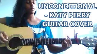 Unconditionally (Katy Perry) guitar cover ( an attempt =] )