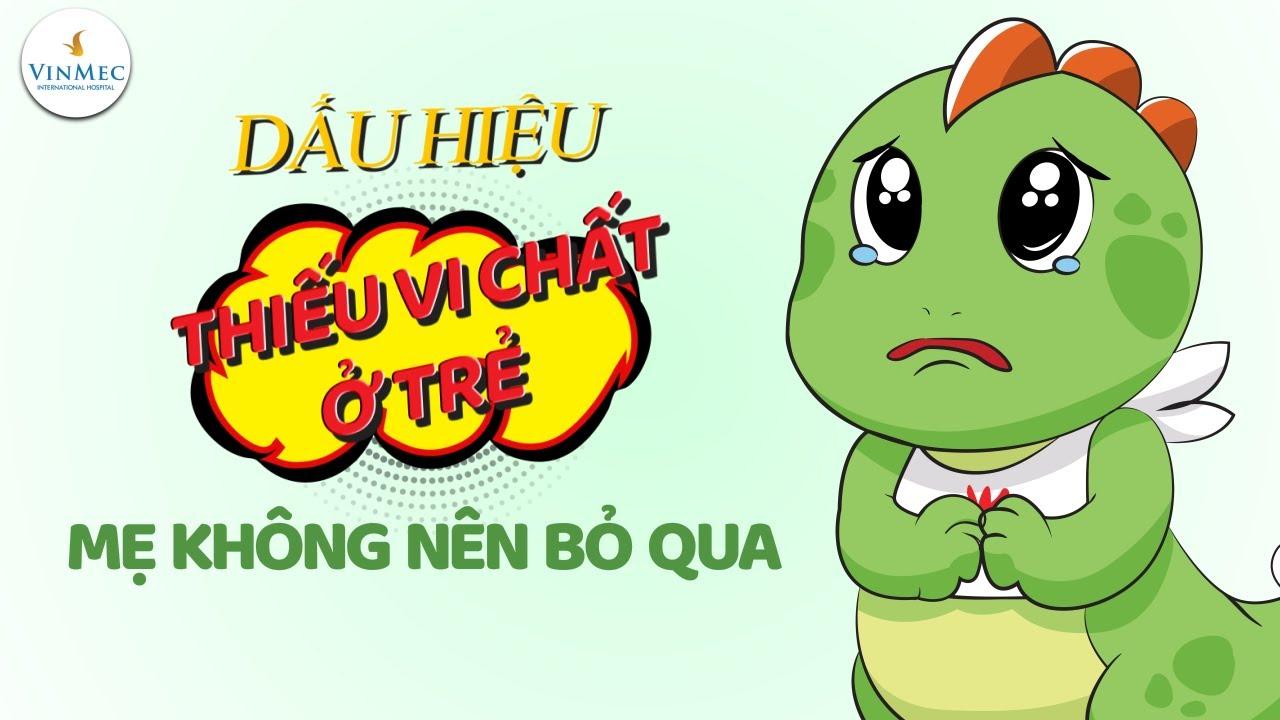 Trẻ chậm tăng cân có phải thiếu vi chất?| TS, BS Hồ Thu Mai, BV Vinmec Times City