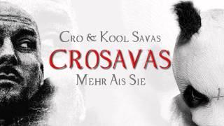 Cro feat. Kool Savas (CROSAVAS) - Mehr als sie Remix 2013*NEW*