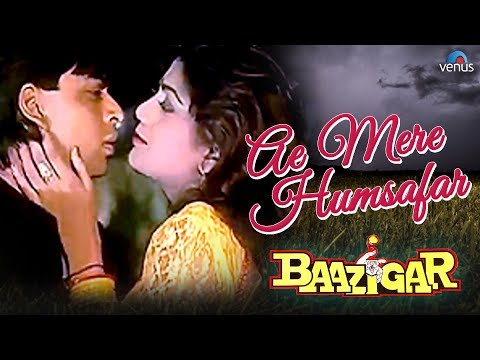 Ae Mere Humsafar - VIDEO SONG | Baazigar | Shah Rukh Khan & Shilpa Shetty | 90's Best Romantic Song