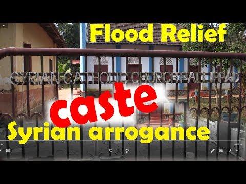 Kerala Flood Relief, Syrian Christian Caste arrogance Part 1