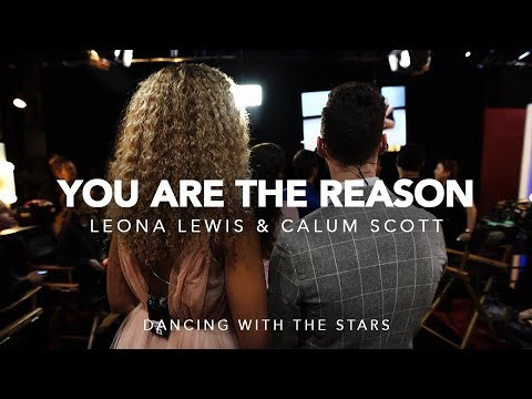 Leona Lewis & Calum Scott | 'You Are The Reason' On DWTS