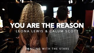 Leona Lewis & Calum Scott | 'You Are The Reason' on DWTS Video