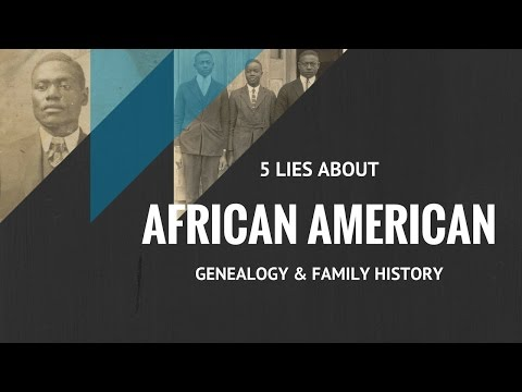 5 Lies About African American Genealogy And Family History Research