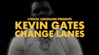 Kevin Gates - Change Lanes [Music Video Trailer - Full Video Link in Description]