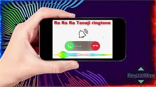 Ra tanaji ringtone for mobile phone | ring320kbps.com