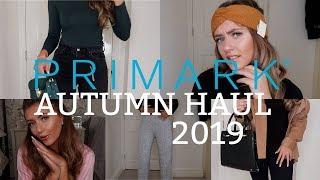 AUTUMN 2019 PRIMARK HAUL- I SPENT OVER £250!