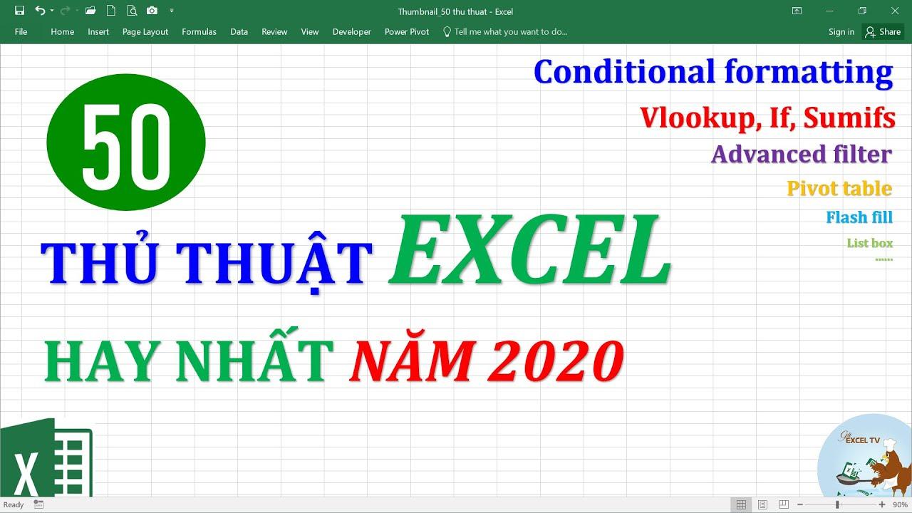 Tổng hợp 50 thủ thuật Excel hay nhất năm 2020