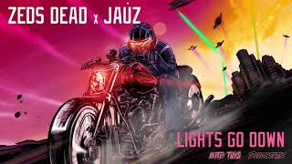 Zeds Dead & Jauz - Lights Go Down (Official Audio)