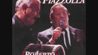 Astor Piazzola y Roberto Goyeneche - Vuelvo al Sur