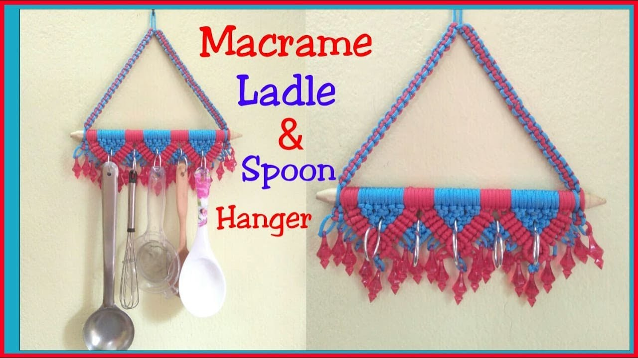 WASTAGE Macrame Kitchen Ladle/ Spoon Holder simple making tutorial ...