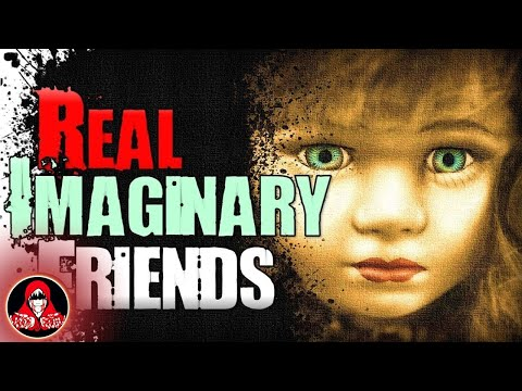5 REAL Imaginary Friend Ghost Stories