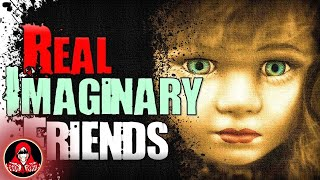 5 REAL Imaginary Friend Ghost Stories - Darkness Prevails