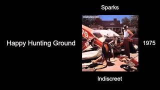 Sparks - Happy Hunting Ground - Indiscreet [1975]