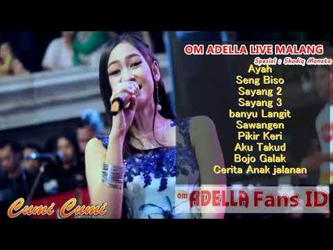 Om Adella Full Album Live Malang Mei 2018  Manteb kendange - CUMI CUMI AUDIO