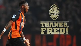 Thank you for everything, Fred! | Goals and Skills | FC Shakhtar Donetsk
