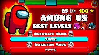 "THE BEST LEVELS OF ""AMONG US"" IN GEOMETRY DASH !!!"