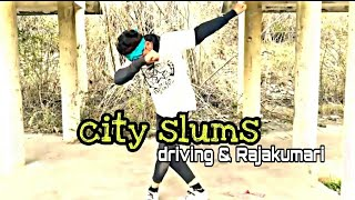 City slums 👉hip hop dance video 👉 Driven and Rajakumari 👉cover by:Akshay Saini #########