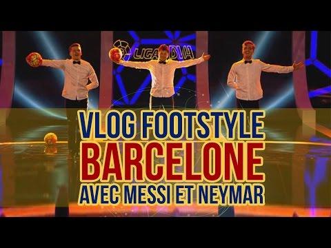 VLOG - Show à BARCELONE devant MESSI et NEYMAR