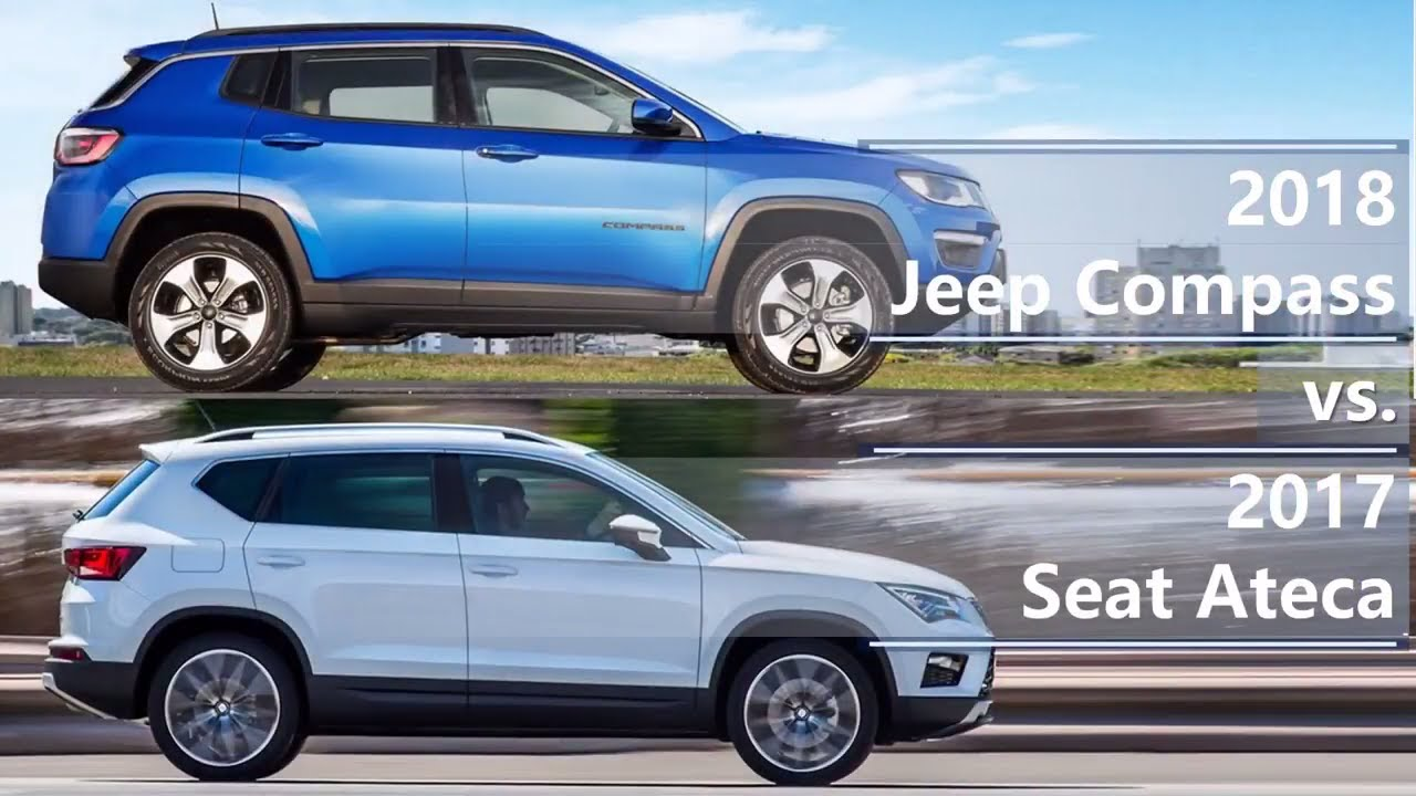 2018 jeep compass vs 2017 seat ateca technical comparison youtube. Black Bedroom Furniture Sets. Home Design Ideas