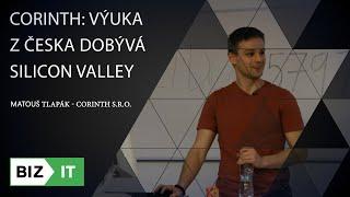 Matouš Tlapák - Corinth: Výuka z Česka dobývá Silicon Valley | BizIT