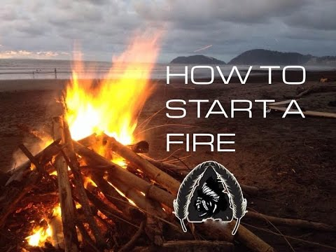 how to start a fire quickly