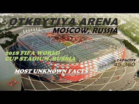 Otkrytiya Arena, Moscow, Russia II A FIFA WC Ground for 2018 WC Russia II Location/ Seats/ Records..