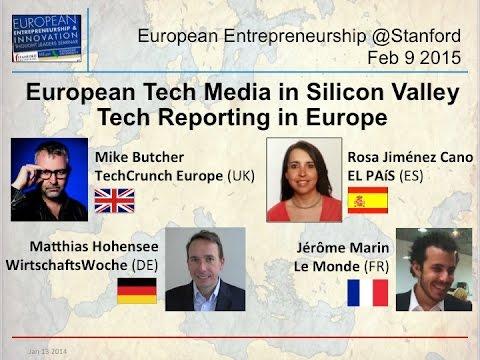 European Tech Media in Silicon Valley - TechCrunch-EL PAIS-Le Monde-WirtschaftsWoche - Feb 9 2015