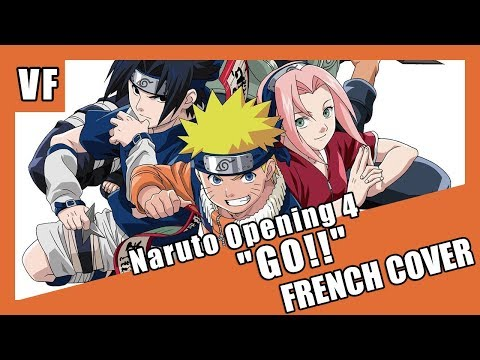 "[AMVF] Naruto OP 4 - ""GO!!"" (FRENCH COVER)"