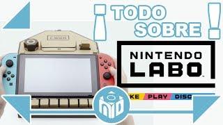 ¿Qué es NINTENDO LABO? - ¿Cómo funciona la revolución de Nintendo Switch? | N deluxe